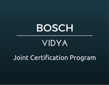 BOSCH-VIDYA Joint Certification Program